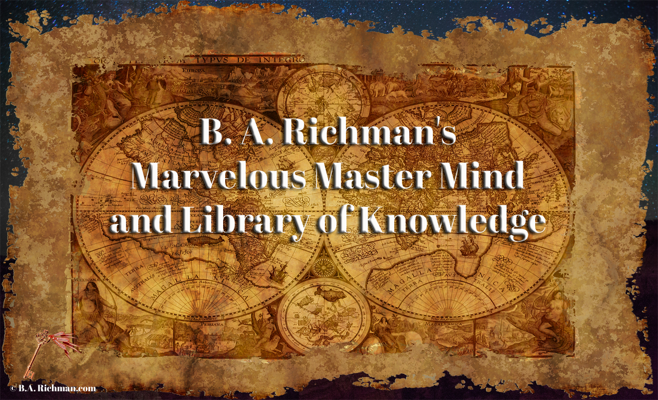 B.A. Richman's Marvelous Master Mind and Library of Knowledge